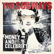 The subways money and celebrityjpg