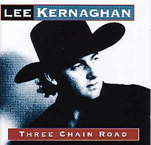 Three Chain Road by Lee Kernaghan.jpg
