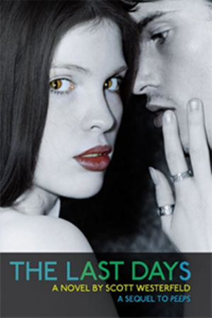 The Last Days (Westerfeld novel) - The Last Days first edition cover