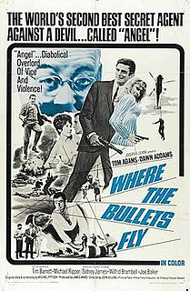 <i>Where the Bullets Fly</i> 1966 film by John Gilling