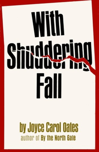 With Shuddering Fall - First edition.
