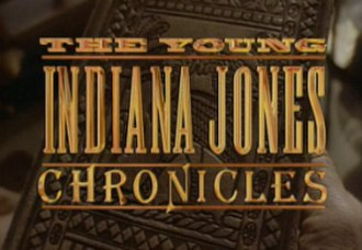 "The Young Indiana Jones Chronicles - ""Before the world discovered Indiana, Indiana discovered the world."""