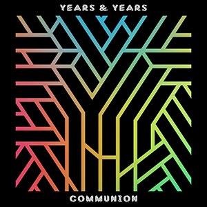 Communion (Years & Years album) - Image: Years & Years Communion (cover)