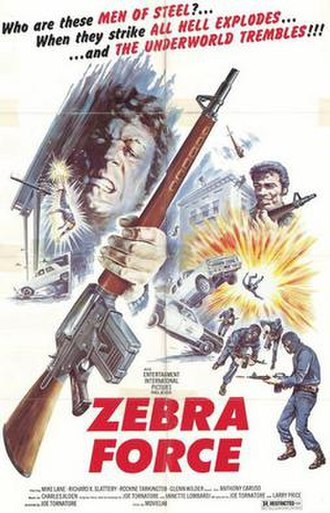 Zebra Force - Can the end justify the means? When It's Revenge...All Hell Breaks Loose!