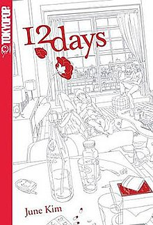 "A book cover. Red text at the top reads ""12 Days"" and on the side is text reading ""Tokyopop""; it is followed by a black-and-white picture of two people lounging in an apartment. Near the bottom is more red text reading ""June Kim""."