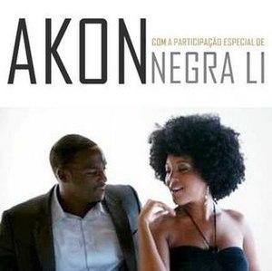 Beautiful (Akon song) - Image: Akon Beautiful (ft. Negra Li)