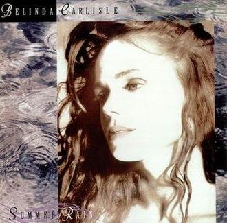 Summer Rain (Belinda Carlisle song) - Image: Belinda Carlisle Summer Rain