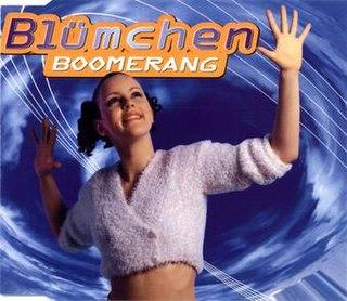 Boomerang (Blümchen song) 1996 single by Blümchen