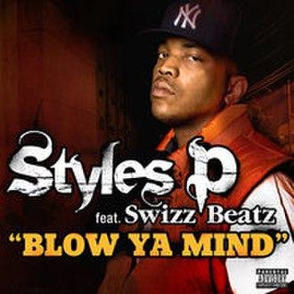 Blow Ya Mind - Image: Blow Ya Mind