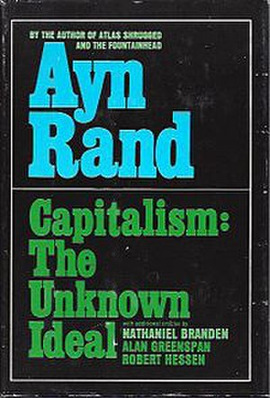 Capitalism: The Unknown Ideal - Cover of the first edition
