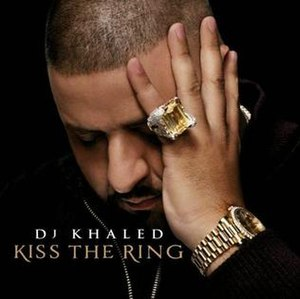 Kiss the Ring - Image: DJ Khaled Kiss The Ring Artwork