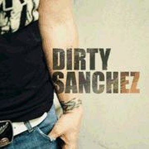 Dirty Sanchez (TV series) - Image: Dirtysanchezstart 1