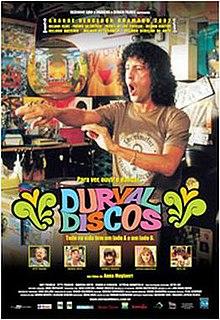 <i>Durval Discos</i> 2002 film by Anna Muylaert