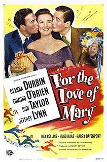 <i>For the Love of Mary</i> 1948 film by Frederick de Cordova