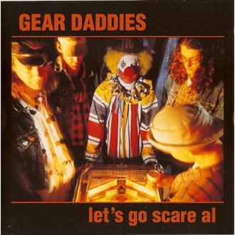 Let's Go Scare Al - Image: Gear Daddies Al