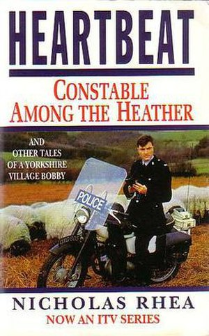 Heartbeat (UK TV series) - Nick Berry as PC Nick Rowan  (Heartbeat book cover)