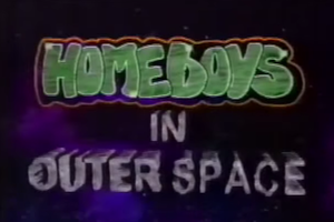 Homeboys in Outer Space - Image: Homeboys in Outer Space