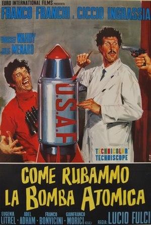 Come rubammo la bomba atomica - Original film poster