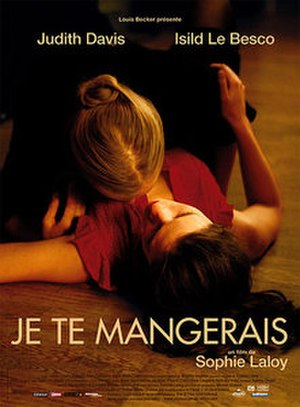You Will Be Mine - Image: Je te mangerais (film poster)