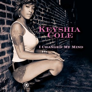 I Changed My Mind - Image: Keyshia Cole – I Changed My Mind