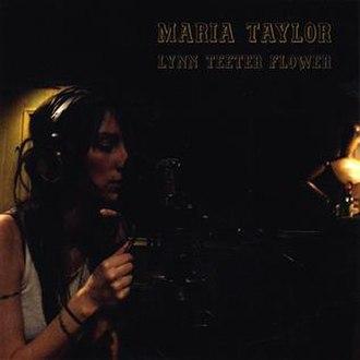 Lynn Teeter Flower - Image: Maria Taylor Lynn Teeter Flower