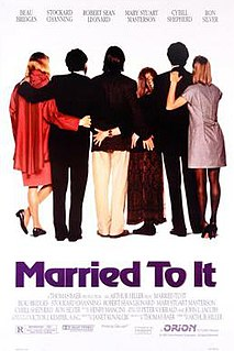 <i>Married to It</i> 1991 film by Arthur Hiller
