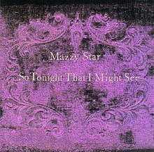Mazzy Star-So Tonight That I Might Seejpg