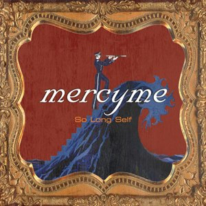 So Long Self - Image: Mercyme solongself