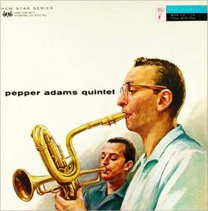 Pepper Adams Quintet - Image: Pepper Adams Quintet