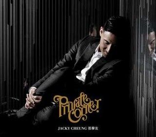 <i>Private Corner</i> 2010 studio album by Jacky Cheung