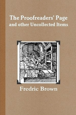 The Proofreaders' Page and Other Uncollected Items - Front cover