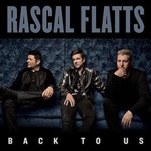 Back to Us - Image: Rascal Flatts Back to Us (album cover)