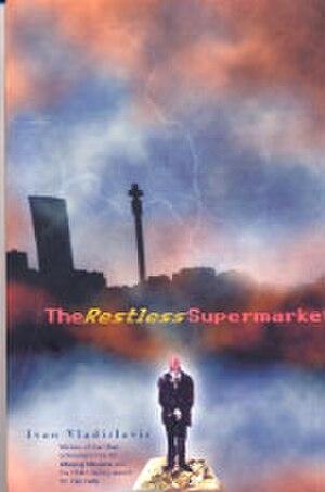 The Restless Supermarket - Image: Restlesssupermarket