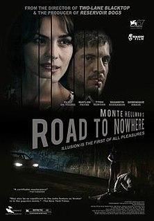 <i>Road to Nowhere</i> (film) 2010 film