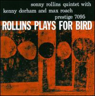 Rollins Plays for Bird - Image: Rollins Plays for Bird