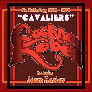 Cavaliers: An Anthology 1973-1974 - Image: Steve Harley Cockney Rebel Cavaliers An Anthology 1973 1974