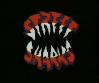 Street Sharks - Title card