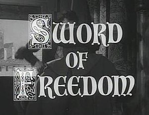 Sword of Freedom - Image: Sword of Freedom titlecard