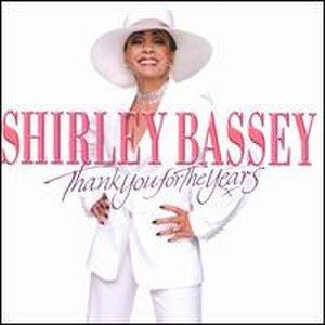 Thank You for the Years - Image: Thank You for the Years Shirley Bassey