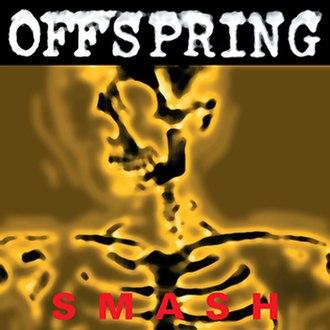Smash (The Offspring album) - Image: The Offspring Smashalbumcover