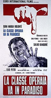 <i>The Working Class Goes to Heaven</i> 1971 film by Elio Petri