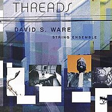 Threads (David S. Ware album).jpg
