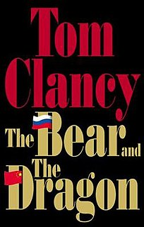 <i>The Bear and the Dragon</i> novel by Tom Clancy