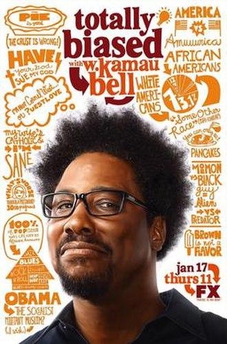 Totally Biased with W. Kamau Bell - Image: Totally Biased Poster