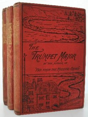 The Trumpet-Major - First edition (publ. Spottiswoode & Co.)