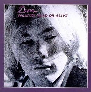 Warren Zevon - Wanted Dead or Alive