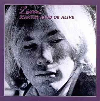 Wanted Dead or Alive (Warren Zevon album) - Image: Warren Zevon Wanted Dead or Alive