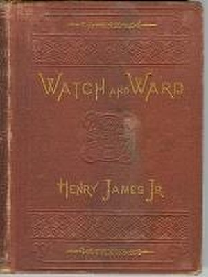Watch and Ward - First edition