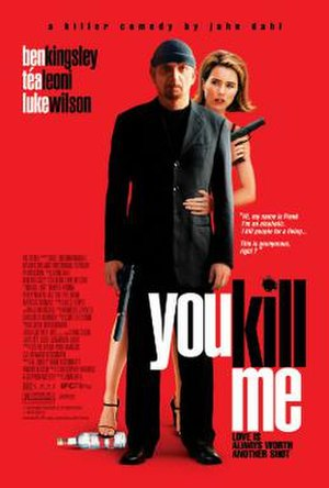 You Kill Me - Theatrical release poster