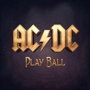 Play Ball (song) - Image: Acdcplayball